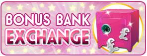 Bonus Bank Exchange