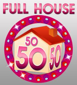 FULL HOUSE 50