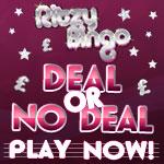 Play Deal or No Deal at Ritzy Bingo